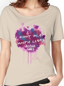 I Dont Play With Liars Women's Relaxed Fit T-Shirt