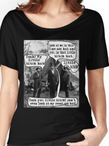 Abe Lincoln and the Little Bitch Hat Women's Relaxed Fit T-Shirt