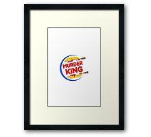 "Burger King Parody ""Murder King"" Framed Print"