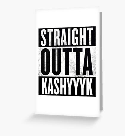 Straight Outta Kashyyyk Greeting Card