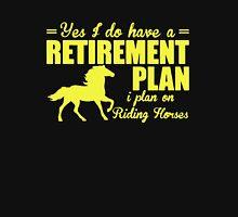 Retirement Plan On Riding Horse T-Shirt