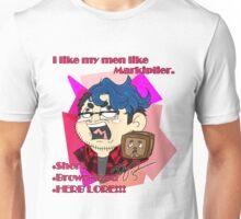I Like My Men Like Markiplier - Text Unisex T-Shirt