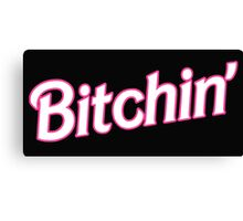 Bitchin' Barbie Typography Canvas Print