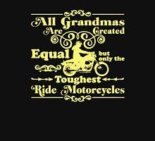 Toughest Grandmas Ride Motorcycles Unisex T-Shirt