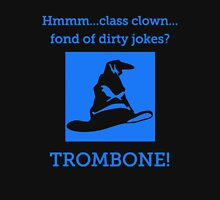 The Sorting Hat Selects The Trombone Unisex T-Shirt