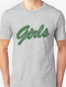 Girls (Green) Unisex T-Shirt