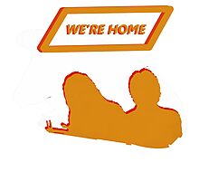 We're Home Photographic Print