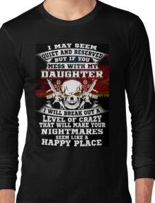 not my daughter Long Sleeve T-Shirt