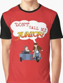 Don't Call Me Junior! Graphic T-Shirt