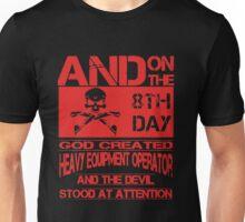 God made Heavy Equipment Operator Unisex T-Shirt