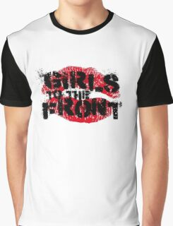 Girls to the Front Graphic T-Shirt