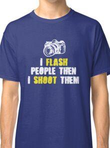 Hilarious Photographer Tee Classic T-Shirt
