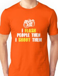 Hilarious Photographer Tee Unisex T-Shirt