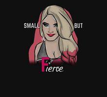 """""""Small but Fierce"""" Alexa Bliss Unisex T-Shirt"""