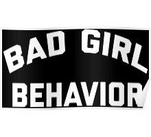 Bad Girl Behavior Poster