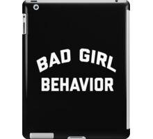 Bad Girl Behavior iPad Case/Skin