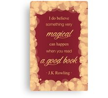 JK Rowling Quote 2 - Gryffindor Color Canvas Print