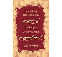 JK Rowling Quote 2 - Gryffindor Color Photographic Print