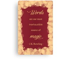 JK Rowling Quote - Gryffindor Color Canvas Print