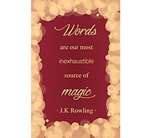 JK Rowling Quote - Gryffindor Color Photographic Print