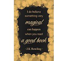 JK Rowling Quote 2 - Hufflepuff Color Photographic Print