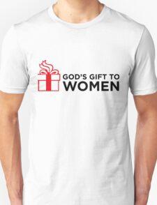 I am god s gift to women T-Shirt