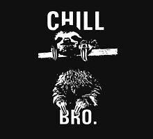 Sloth. Chill Bro Unisex T-Shirt