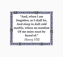 And When I Am Forgotten - Shakespeare T-Shirt