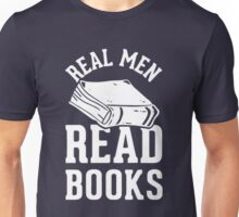 Real Men Read Books Unisex T-Shirt