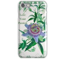 Love Your Passion iPhone Case/Skin