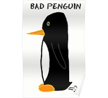 Bad Penguin Poster