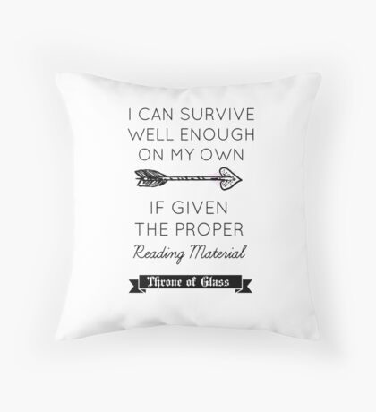 Throne of Glass - Quote Throw Pillow