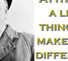 Attitude Is A Little Thing - Churchill Sticker