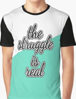 """The Struggle is Real."" Color Block Graphic T-Shirt"