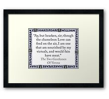 Ay But Hearken Sir - Shakespeare Framed Print