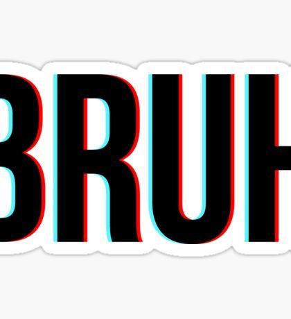 bruhhhhhh Sticker