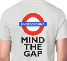 TUBE, London, Underground, Mind the gap, BRITISH, BRITAIN, UK, England, on GREY Unisex T-Shirt