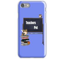 Teachers Pet  iPhone Case/Skin