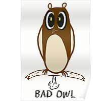 Bad Owl Poster