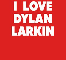 I LOVE DYLAN LARKIN Detroit Red Wings Hockey Womens Fitted T-Shirt