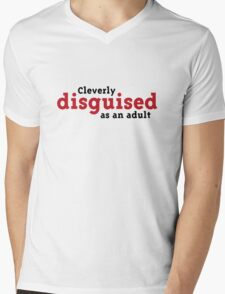Clever disguised as an adult! Mens V-Neck T-Shirt