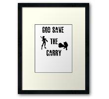 God save the carry Framed Print