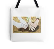 befriend the earth Tote Bag