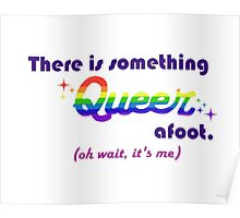 There's Something Queer Afoot (Wait, it's you) Poster