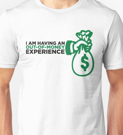 I had a bust-experience! Unisex T-Shirt