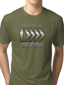 I'm Silver Elite and Proud Tri-blend T-Shirt