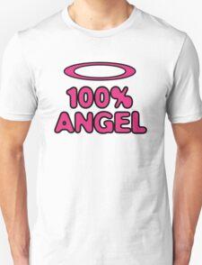 100 Percent Angel! T-Shirt