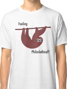 Feeling Philoslothical? Classic T-Shirt
