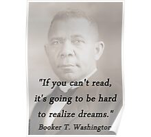 Cant Read - Booker T Washington Poster