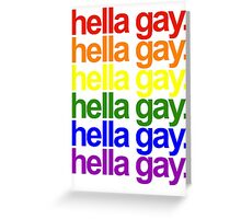 hella gay Greeting Card